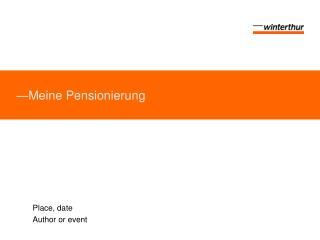 ― Meine Pensionierung