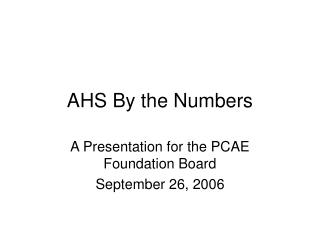 AHS By the Numbers