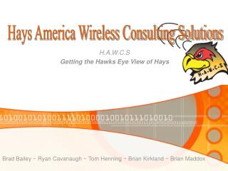 H.A.W.C.S Getting the Hawks Eye View of Hays