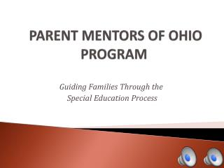 PARENT MENTORS OF OHIO PROGRAM