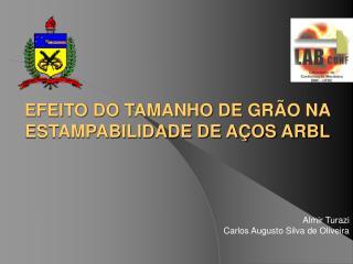 EFEITO DO TAMANHO DE GRÃO NA ESTAMPABILIDADE DE AÇOS ARBL
