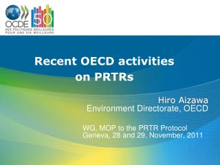 WG, MOP to the PRTR Protocol Geneva, 28 and 29, November, 2011