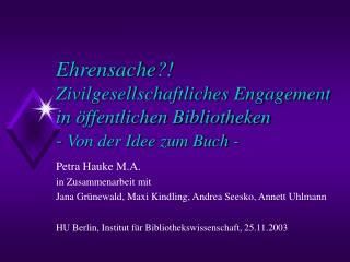 Petra Hauke M.A. in Zusammenarbeit mit
