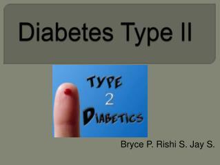 Diabetes Type II