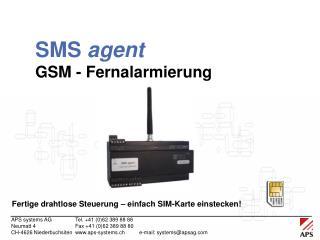 SMS  agent GSM - Fernalarmierung