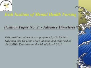 Position Paper No. 2: - Advance Directives
