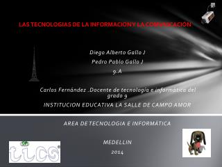 LAS TECNOLOGIAS DE LA INFORMACION Y LA COMUNICACIÓN