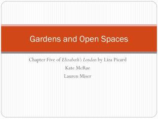 Gardens and Open Spaces