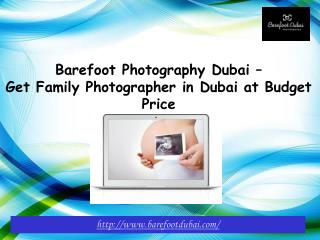 Get Family Photographer in Dubai at Budget Price