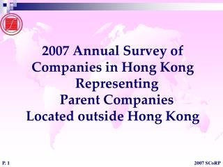 2007 Annual Survey of  Companies in Hong Kong Representing  Parent Companies