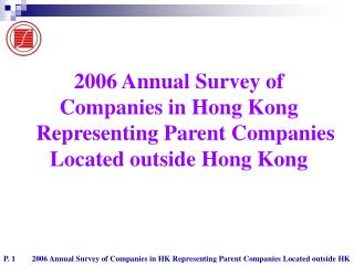 2006 Annual Survey of  Companies in Hong Kong Representing Parent Companies