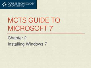 MCTS Guide to Microsoft 7
