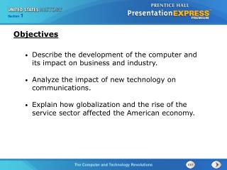 Describe the development of the computer and its impact on business and industry.