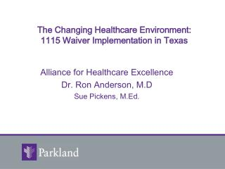 The Changing Healthcare Environment: 1115 Waiver Implementation in Texas