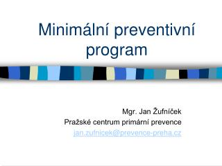 Minim�ln� preventivn� program