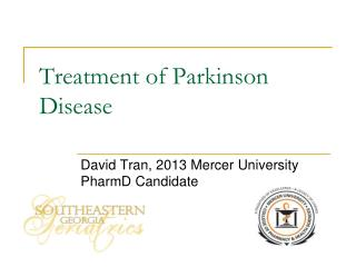 Treatment of Parkinson Disease