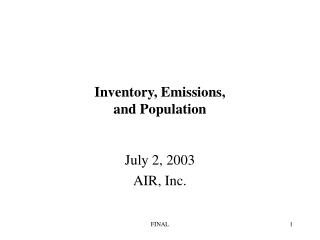 Inventory, Emissions,   and Population