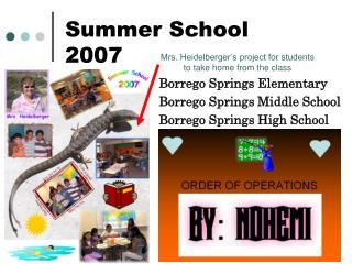 Summer School 2007