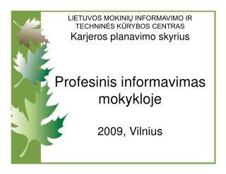 Profesinis informavimas mokykloje: