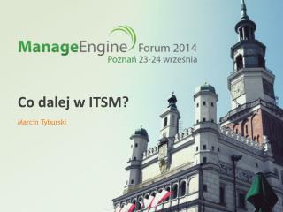 Co dalej w ITSM?
