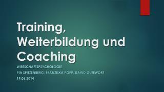 Training, Weiterbildung und Coaching
