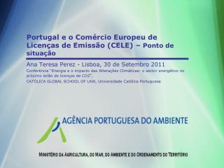 Portugal e o Comércio Europeu de Licenças de Emissão (CELE) –  Ponto de situação