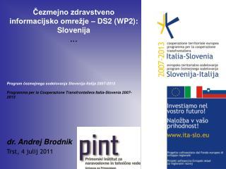 Čezmejno zdravstveno informacijsko omrežje – DS2 (WP2): Slovenija …
