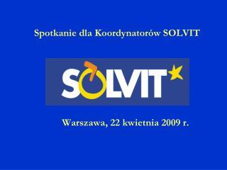 Warszawa, 22 kwietnia 2009 r.