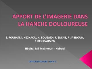 APPORT DE  L�IMAGERIE  DANS LA HANCHE DOULOUREUSE