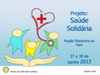 Projeto: Saúde Solidária