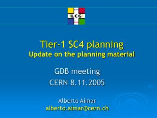 Tier-1 SC4 planning Update on the planning material
