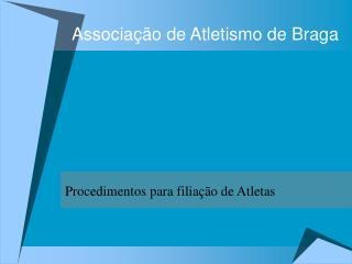 Associa��o de Atletismo de Braga