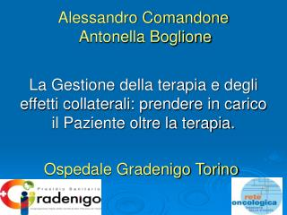 Alessandro Comandone  Antonella Boglione