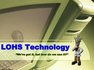 LOHS Technology