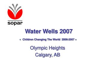 Water Wells 2007 « Children Changing The World  2006-2007 »