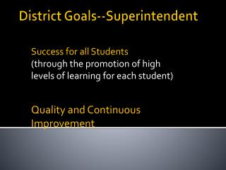 District Goals--Superintendent