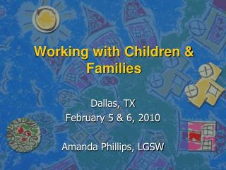 Working with Children & Families