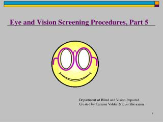 Eye and Vision Screening Procedures, Part 5