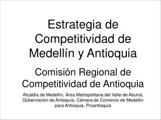 Estrategia de Competitividad de Medellín y Antioquia