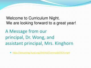 A Message from our  principal, Dr. Wong, and  assistant principal, Mrs. Kinghorn