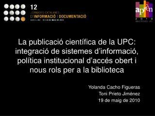 Yolanda  Cacho  Figueras Toni  Prieto  Jiménez 19 de maig de 2010