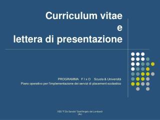 Curriculum vitae  e  lettera di presentazione