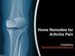 Home Remedies for Arthritis Pain