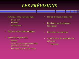 LES PRÉVISIONS