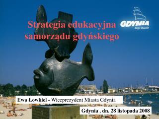 Strategia edukacyjna samorządu gdyńskiego