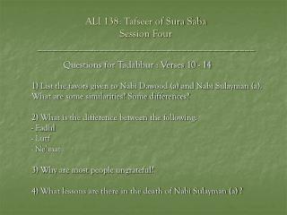 ALI 138: Tafseer of Sura Saba Session Four __________________________________________