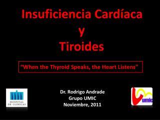 Insuficiencia Cardíaca  y  Tiroides