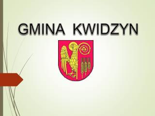GMINA  KWIDZYN