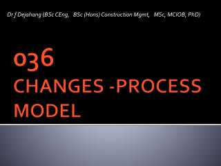 036 CHANGES -PROCESS MODEL