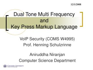 Dual Tone Multi Frequency and Key Press Markup Language